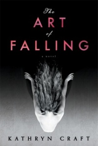 Kathryn Craft, The Art of Falling